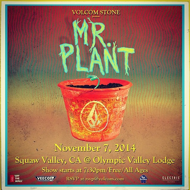 This Friday at Squaw's Olymipic Valley Lodge at 7:30 pm, @patmoore's #mrplant. It's sure to be a good time and the movie is one of the best this year.